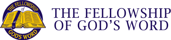 The Fellowship of God's Word